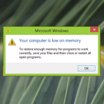 Cách loại bỏ lỗi: Your computer is low on memory